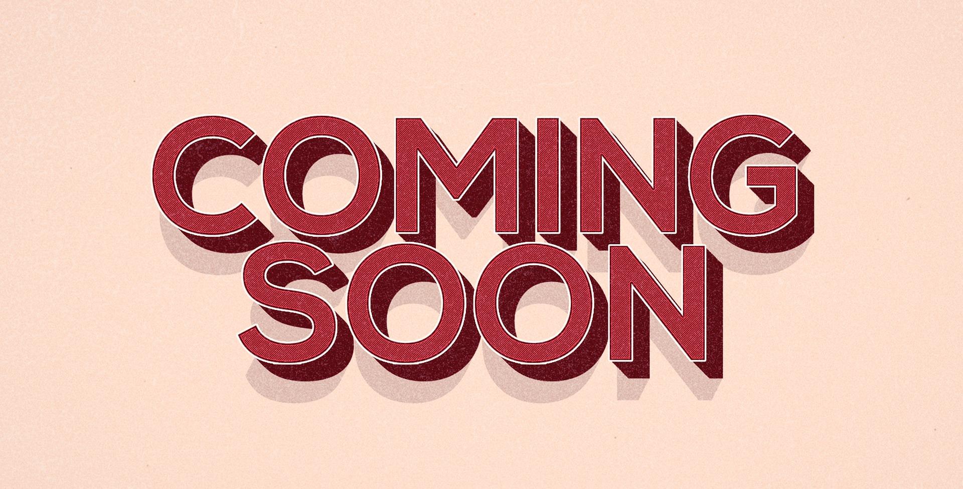 coming-soon-1568623_1920